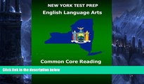 Online Test Master Press New York NEW YORK TEST PREP English Language Arts Common Core Reading
