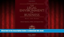 Pre Order The Legal Environment of Business: Text and Cases: Ethical, Regulatory, Global, and