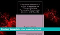 Pre Order Trance and Possession in Bali: A Window on Western Multiple Personality, Possession
