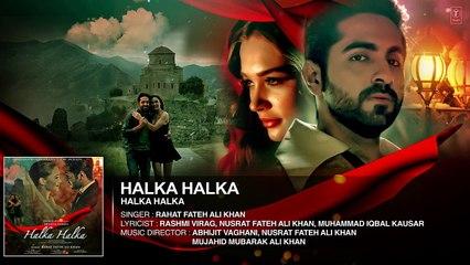 HALKA HALKA Full Audio Song - Rahat Fateh Ali Khan Feat. Ayushmann Khurrana   Amy Jackson - T-Series(720)