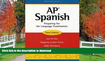 Read Book AP Spanish: Preparing for the Language Examination, 3rd Edition, Student Edition Kindle