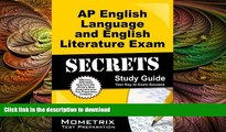 Pre Order AP English Language and English Literature Exam Secrets Study Guide: AP Test Review for