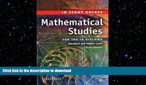Read Book Mathematical Studies for the IB Diploma: Study Guide (International Baccalaureate) Full
