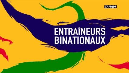 Reportage sur les entraîneurs binationaux - Talents d'Afrique du 12/12