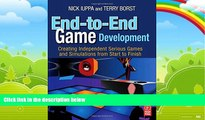 Price End-to-End Game Development: Creating Independent Serious Games and Simulations from Start