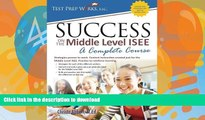Hardcover Success on the Middle Level ISEE: A Complete Course On Book