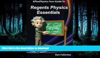 Pre Order APlusPhysics: Your Guide to Regents Physics Essentials Kindle eBooks