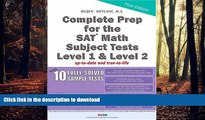 Hardcover Complete Prep for the SAT Math Subject Tests Level 1 and Level 2 (with 10 Fully Solved