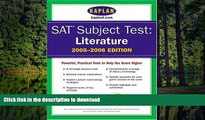 READ SAT Subject Tests: Literature 2005-2006 (Kaplan SAT Subject Tests: Literature) On Book