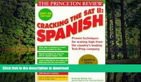 Pre Order Cracking the SAT II: Spanish Subject Tests, 1998 ED (Annual) Full Book