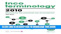 [PDF] Incoterminology 2010: Manual for the practical use of Incoterms Popular Collection