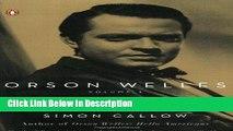 PDF Orson Welles, Volume 1: The Road to Xanadu (Orson Welles / Simon Callow) kindle Online free