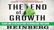 [PDF] The End of Growth: Adapting to Our New Economic Reality Popular Collection