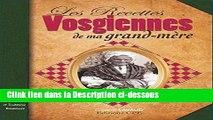 Télécharger Epub Recettes Vosgiennes de Ma Grand Mere (les) Audiobook Télécharger