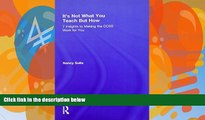 Buy Nancy Sulla It s Not What You Teach But How: 7 Insights to Making the CCSS Work for You Full