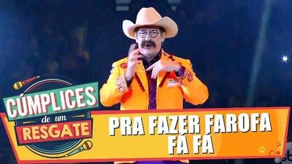 Show de Cúmplices: Pra Fazer Farofá fá