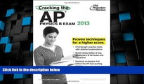 Best Price Cracking the AP Physics B Exam, 2013 Edition (College Test Preparation) Princeton