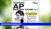 Best Price Cracking the AP Biology Exam, 2012 Edition (College Test Preparation) Princeton Review