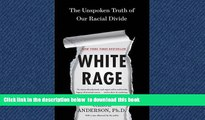Best Price Carol Anderson White Rage: The Unspoken Truth of Our Racial Divide Epub Download Download