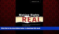 Pre Order Making Rights Real: Activists, Bureaucrats, and the Creation of the Legalistic State