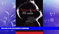 Hardcover Amazing Minds: The Science of Nurturing Your Child s Developing Mind with Games,