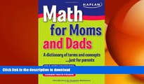 Hardcover Math for Moms and Dads: A dictionary of terms and concepts...just for parents