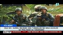 DILG Sec. Sueno, nilinaw ang tungkulin ng mga alkade sa paglaban sa terorismo