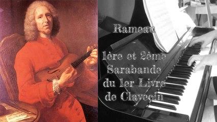 Rameau - 1ére et 2éme Sarabande - Piano
