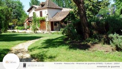 A vendre - Maison/villa - Miramont de guyenne (47800) - 5 pièces - 200m²