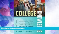 Best Price College Knowledge: What It Really Takes for Students to Succeed and What We Can Do to