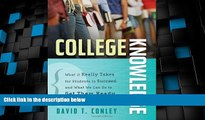 Price College Knowledge: What It Really Takes for Students to Succeed and What We Can Do to Get