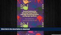 Hardcover Practical Solutions for Educating Children with High-Functioning Autism and Asperger
