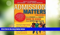 Best Price Admission Matters: What Students and Parents Need to Know About Getting into College