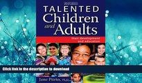 Read Book Talented Children and Adults: Their Development and Education Kindle eBooks