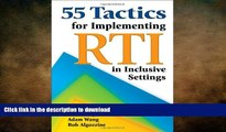 Read Book 55 Tactics for Implementing RTI in Inclusive Settings On Book