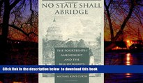 Buy NOW Michael Kent Curtis No State Shall Abridge: The Fourteenth Amendment and the Bill of