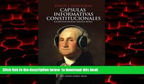 Pre Order Capsulas Informativas Constitucionales (Spanish Edition) Mr. David J Shestokas Full Ebook