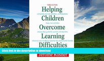 Pre Order Helping Children Overcome Learning Difficulties: A Step-by-Step Guide for Parents and