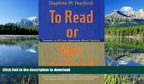 Audiobook To Read or Not to Read  Answers to All Your Questions About Dyslexia On Book