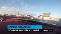 Caméra embarquée - En Porsche Boxster sur le Circuit Bugatti