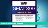 Pre Order Kaplan GMAT 800, 2006-2007 (Kaplan GMAT Advanced)