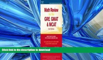 Pre Order Math Review: GRE, GMAT, MCAT 2nd ed (Peterson s GRE/GMAT Math Review) Kindle eBooks