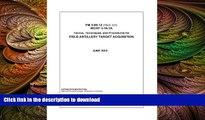 Epub Field Manual FM 3-09.12 (FM 6-121) MCRP 3-16.1A Tactics, Techniques, and Procedures for Field