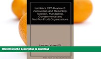 Read Book Lambers CPA Review 2: Accounting and Reporting; Taxation, Managerial, Governmental and
