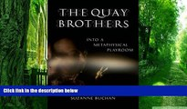 Best Price The Quay Brothers: Into a Metaphysical Playroom Suzanne Buchan For Kindle