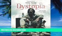 Price Dystopia: Post-Apocalyptic Art, Fiction, Movies   More (Gothic Dreams) Dave Golder For Kindle