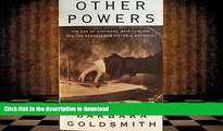 BEST PDF  Other Powers - The Age Of Suffrage, Spiritualism, And The Scandalous Victoria Woodhull