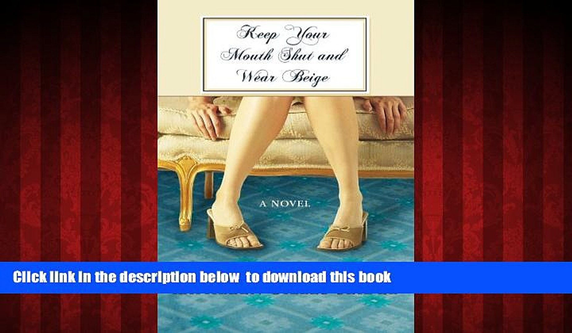 PDF [DOWNLOAD] Keep Your Mouth Shut and Wear Beige (Premier Fiction) [DOWNLOAD] ONLINE