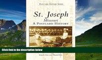 Price St. Joseph, Missouri: A Postcard History (Images of America) Robyn L. Davis On Audio