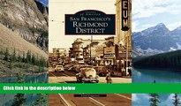 Price San Francisco s Richmond District Lorri Ungaretti For Kindle